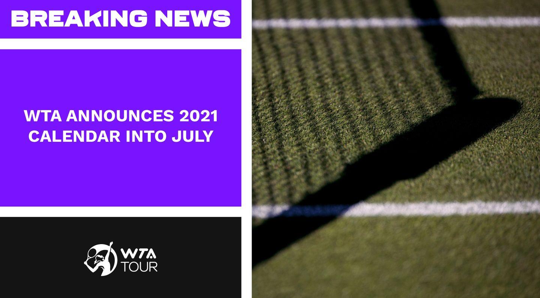 Wta 2021 Calendar WTA announces provisional 2021 calendar into July